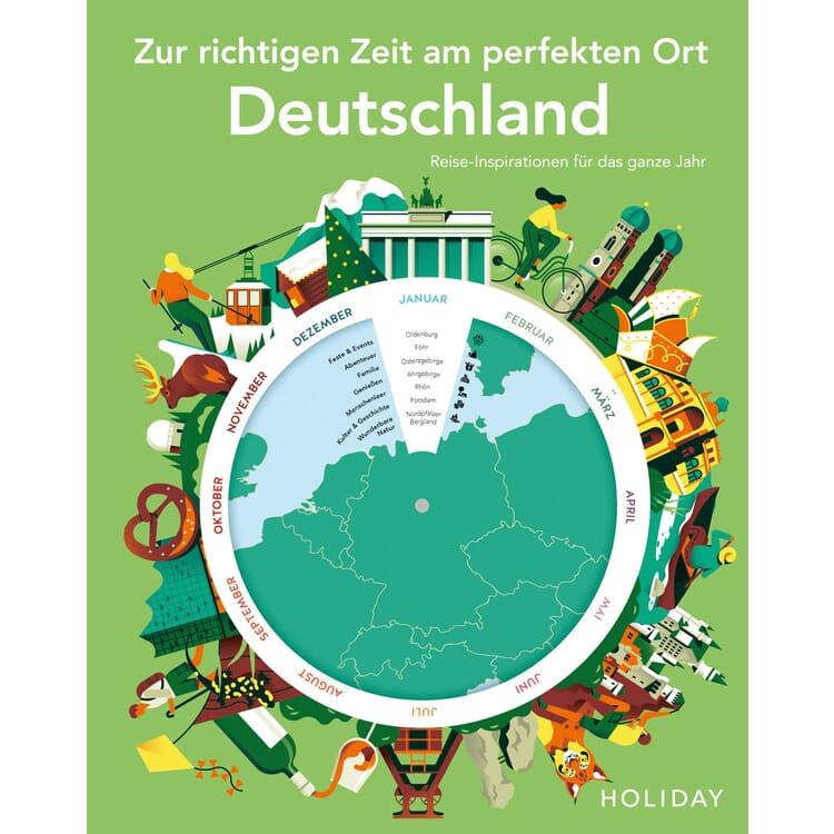Zur richtigen Zeit am perfekten Ort - Deutschland